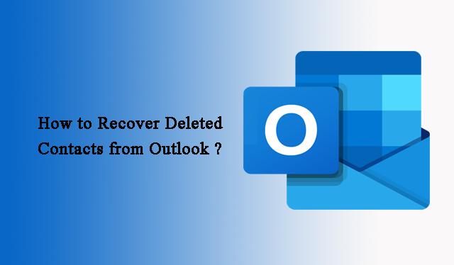 Как восстановить удаленные контакты из Outlook 2019, 2016, 2013, 2010, 2007
