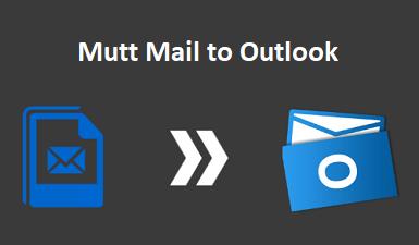 Преобразование Mutt Mail в Outlook — Экспорт Mutt Mail в PST