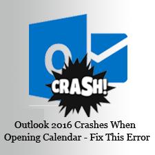 Как устранить сбои Outlook 2016 при открытии проблемы с календарем в несколько кликов?