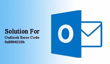 Как исправить код ошибки Outlook 0x8004210b или отправку сообщения об ошибке