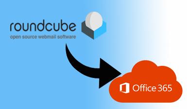 Как перенести Roundcube в учетную запись Office 365 – двухэтапная миграция электронной почты