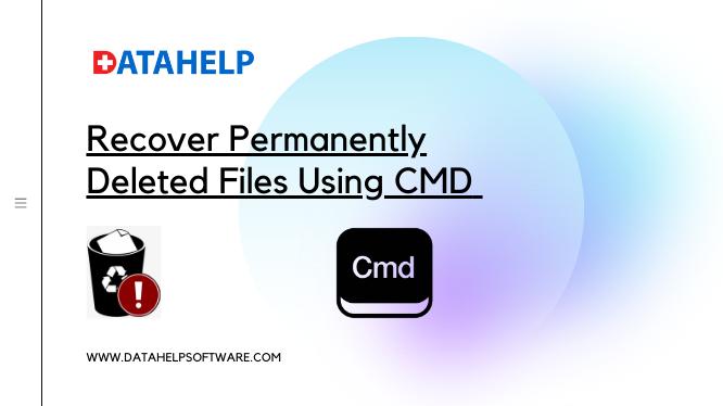 Восстановление навсегда удаленных файлов с помощью CMD: объяснение идеальных решений